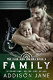 Family (The Club Girl Diaries Book 5) (English Edition)