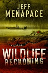Wildlife: Reckoning - A Dark Thriller Kindle Edition