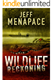 Wildlife: Reckoning - A Dark Thriller
