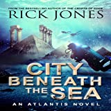 City Beneath the Sea: The Quest for Atlantis, Book 1
