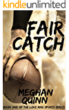 Fair Catch (Love and Sports Series Book 1)
