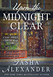 Upon the Midnight Clear: A Lady Emily Christmas Story (Lady Emily Mysteries)