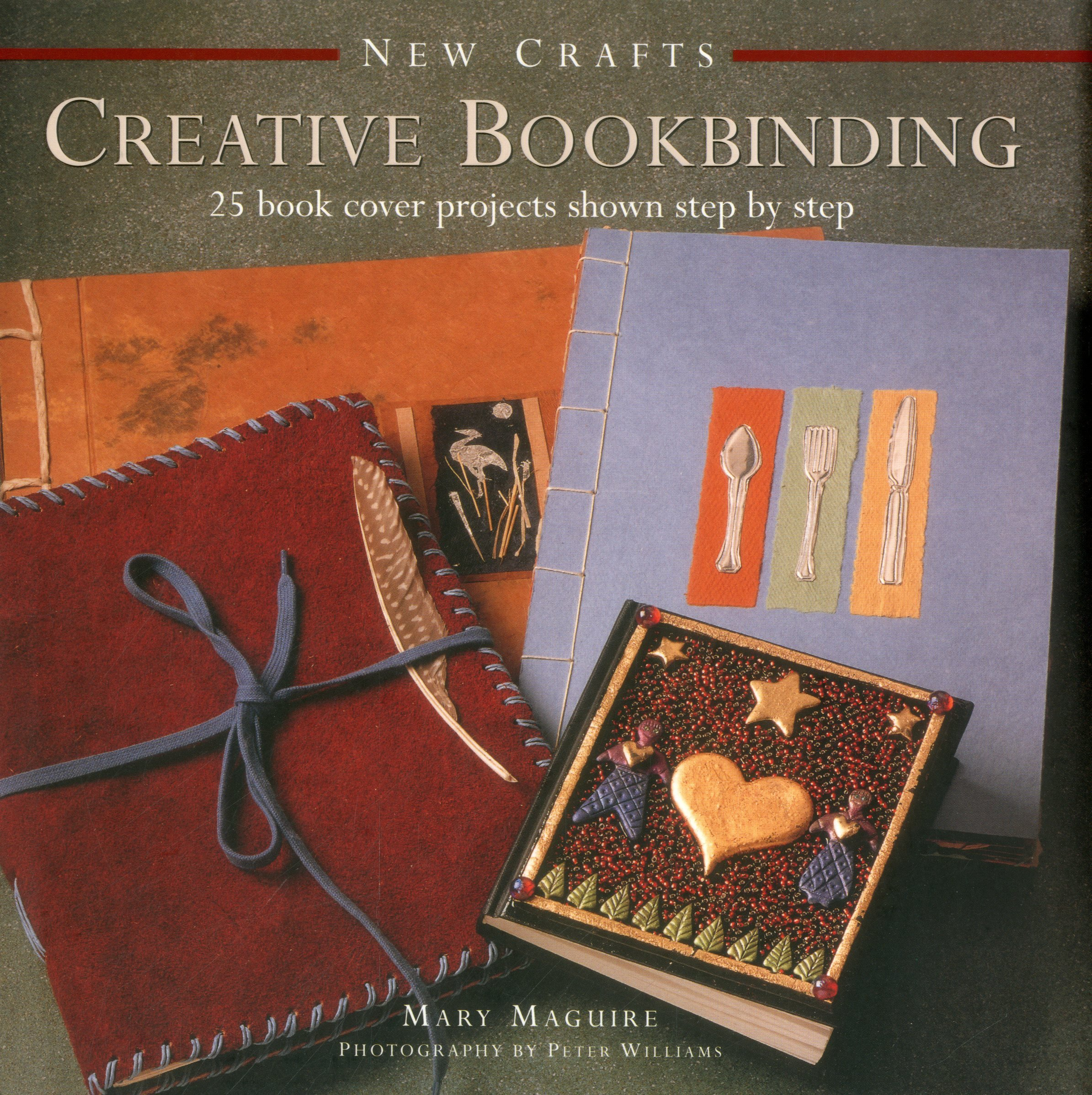 New Crafts Creative Bookbinding 25 Book Cover Projects Shown Step