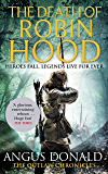 The Death of Robin Hood (Outlaw Chronicles Book 8)