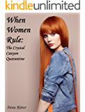 When Women Rule: The Complete Novel
