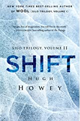 Shift (Silo Trilogy Book 2) Kindle Edition