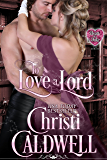 To Love a Lord (The Heart of a Duke Book 5)