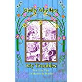 My Troubles