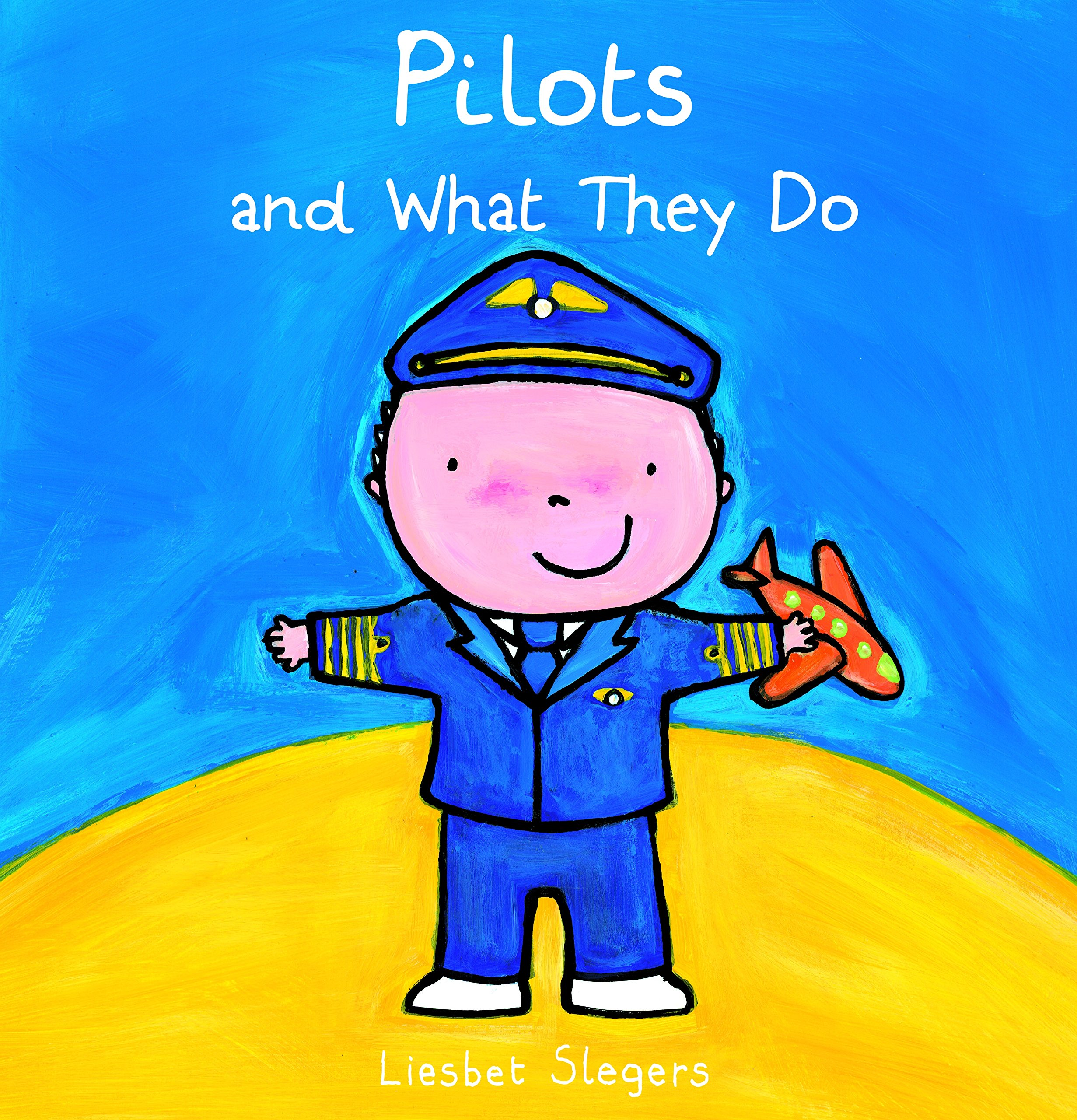Pilots and What They Do ebook