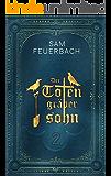 Der Totengräbersohn: Buch 2 (German Edition)