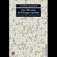 Los 1001 años de la lengua española (LENGUA Y ESTUDIOS LITERARIOS nº 9)