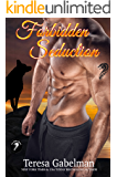 Forbidden Seduction (Lee County Wolves Series)  Book #2
