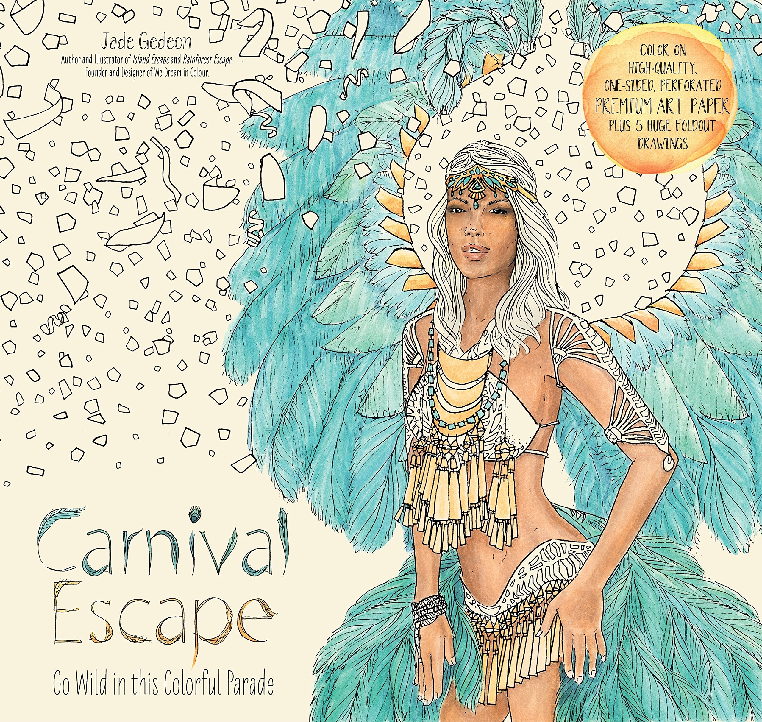 Carnival Escape Go Wild in this Colorful Parade Colouring Books