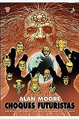 Choques Futuristas (Choques de Alan Moore Livro 1) eBook Kindle