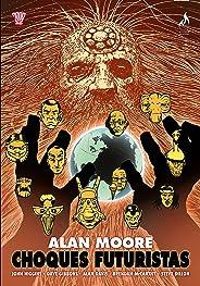 Choques Futuristas (Choques de Alan Moore Livro 1)