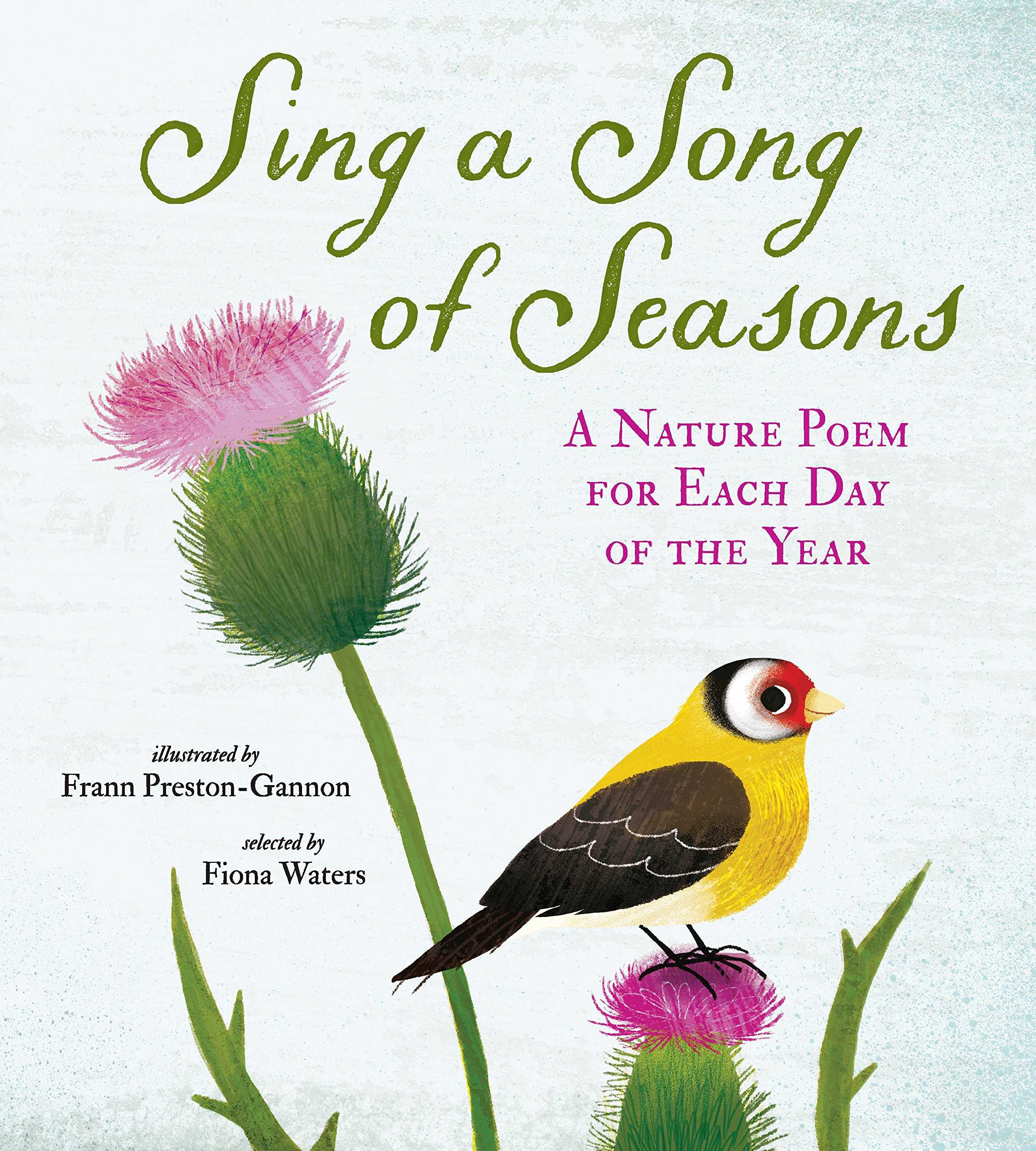 Sing A Song Of Seasons A Nature Poem For Each Day Of The Year Nosy