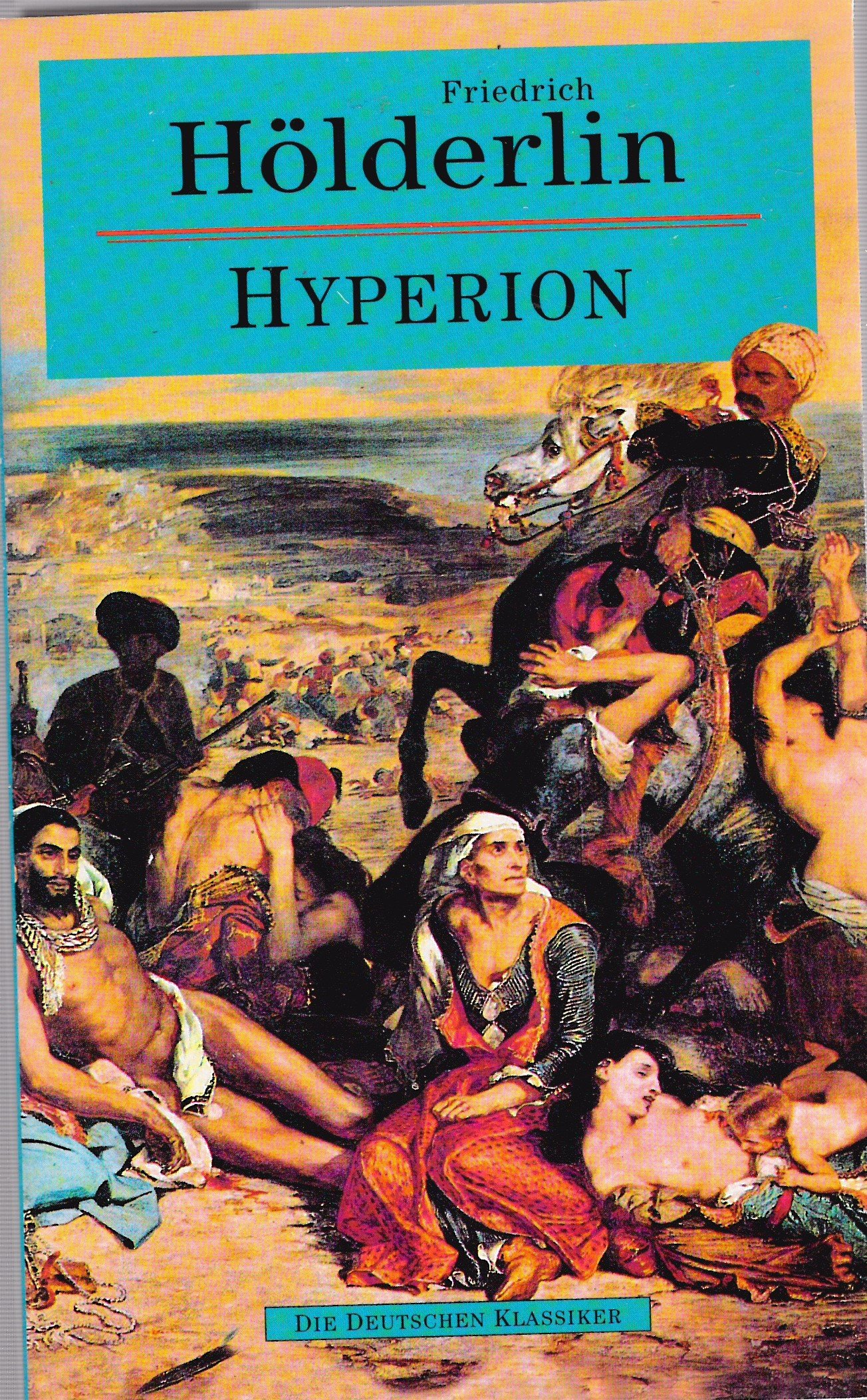 Hyperion (World Classic Literature Series)