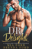 DR. Delight: A Standalone Forbidden Romance