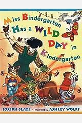 Miss Bindergarten Has a Wild Day in Kindergarten Paperback