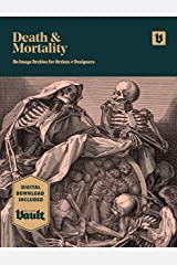 Death and Mortality: An Image Archive for Artists and Designers Kindle Edition