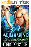 Aquamarine (Awakened Sea Dragons Book 3)