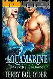 Aquamarine (Awakened Sea Dragons Book 3)