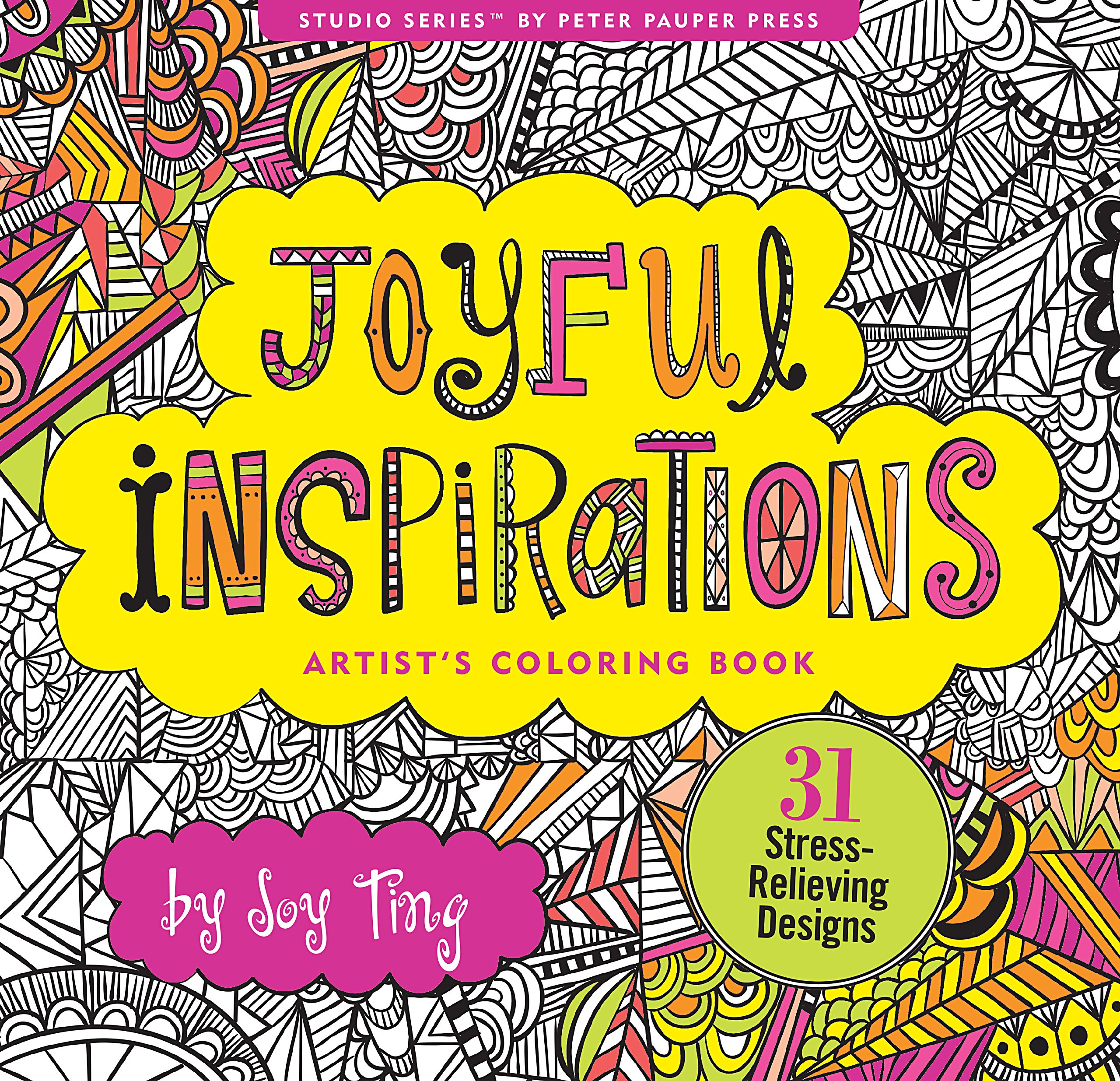 Download Joyful Inspiration Adult Coloring Book (31 stress-relieving designs) (Artists' Coloring Books) ebook