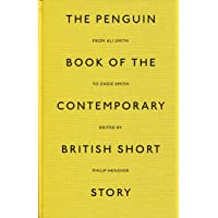 The Penguin Book of the Contemporary British Short Story (Penguin Hardback Classics)