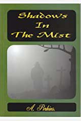 Shadows In The Mist (Sarah & David Trilogy Book 3) Kindle Edition