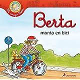 Berta Monta En Bici (Spanish Edition) (Mi Amiga Berta)