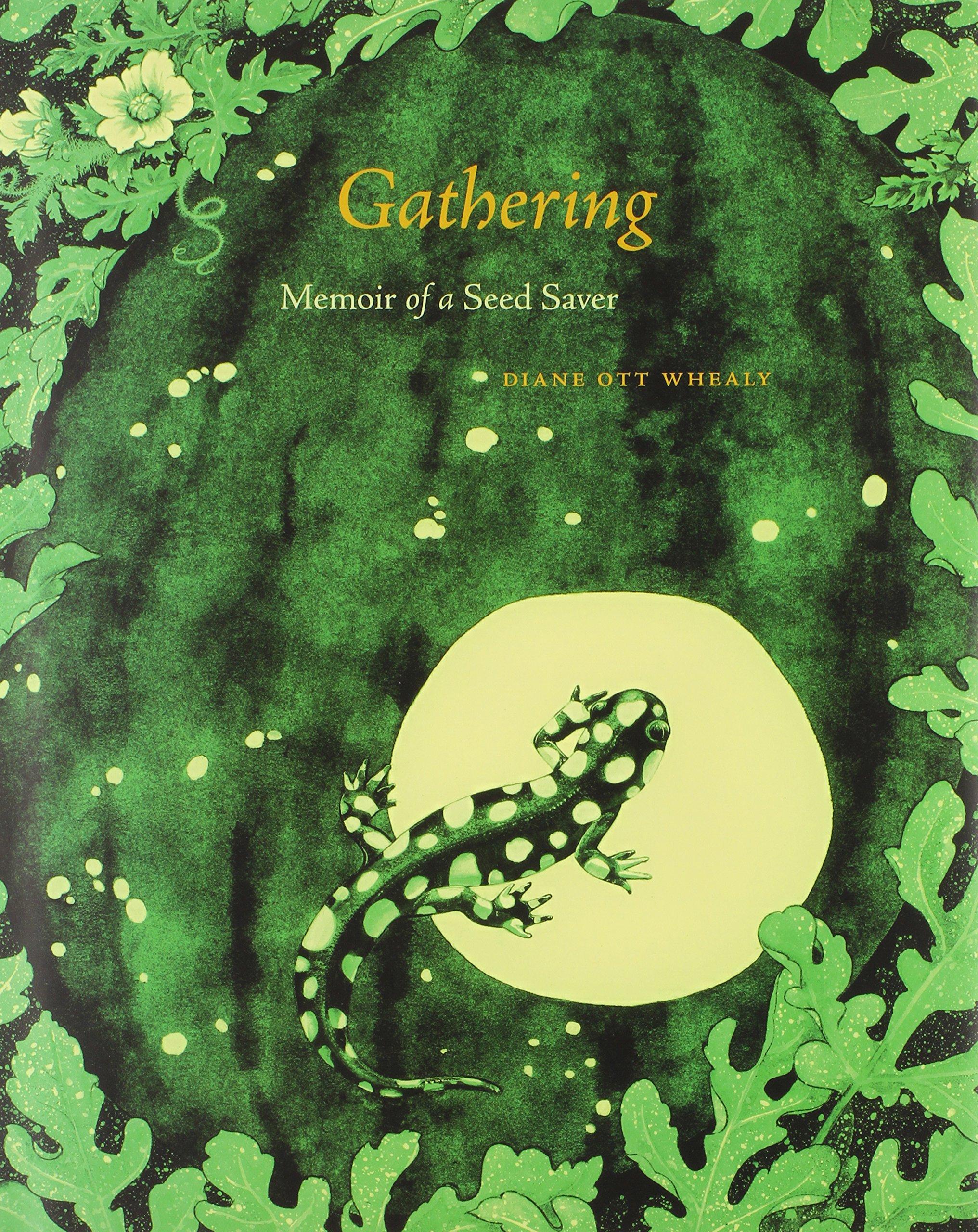 Gathering: Memoir of a Seed Saver by Brand: Seed Savers Exchange