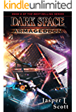 Dark Space (Book 6): Armageddon