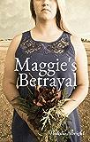 Maggie's Betrayal