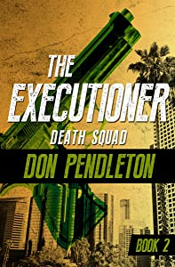 Death Squad (The Executioner Book 2)