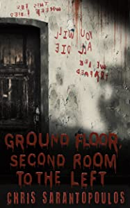 Ground Floor, Second Room To The Left: A short story