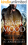 Black Of Mood: A Quentin Black Paranormal Mystery (Quentin Black Mystery Book 6)