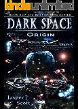 Dark Space (Book 3): Origin