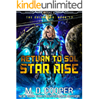Return to Sol: Star Rise - An Epic Space Opera Adventure (Aeon 14: The Orion War Book 13) book cover