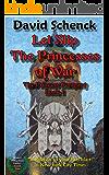 Let Slip The Princesses of War: The Princess Company, Book 1