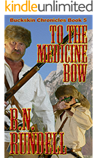 To keep a promise buckskin chronicles book 1 kindle edition by to the medicine bow buckskin chronicles book 5 fandeluxe Choice Image