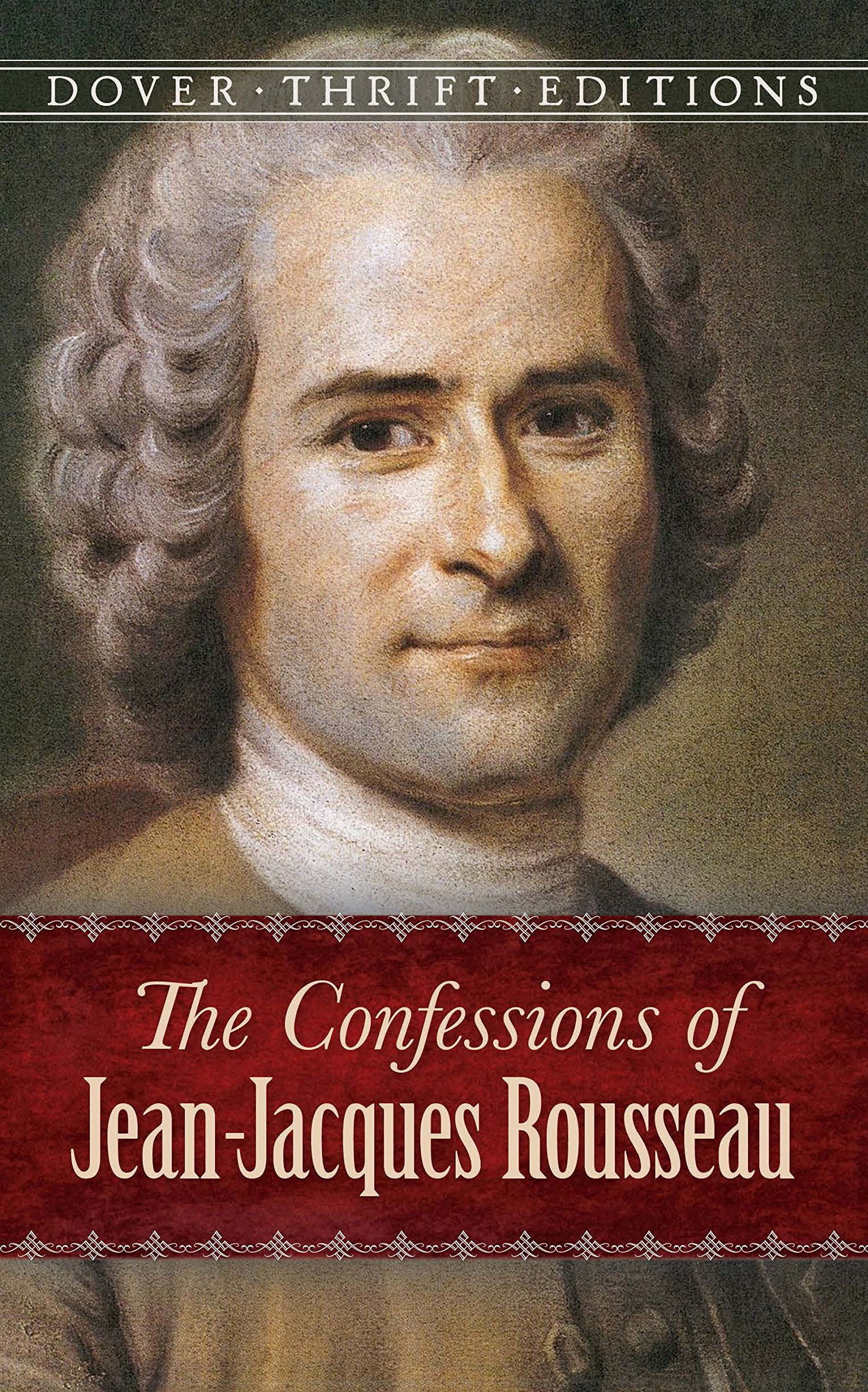 Download The Confessions of Jean-Jacques Rousseau (Dover Thrift Editions) pdf