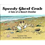 Speedy Ghost Crab, A Tale of a Beach Dweller