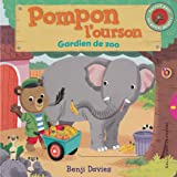 Pompon l'ourson:Gardien de zoo