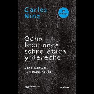 Ocho lecciones sobre ética y derecho para pensar la democracia (Mínima) (Spanish Edition)