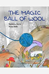 The Magic Ball of Wool Kindle Edition