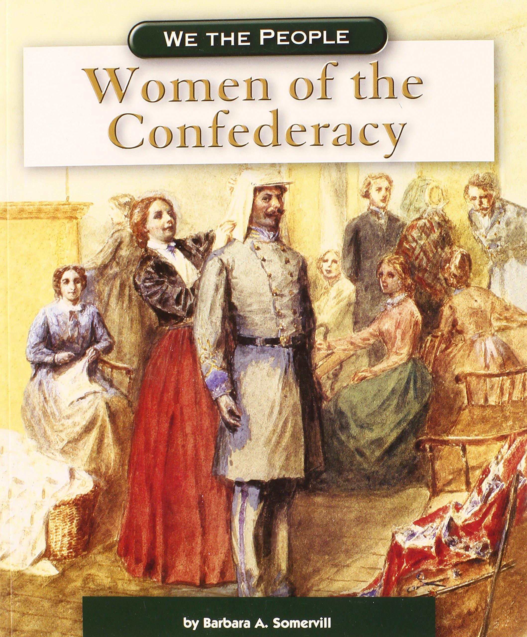 Read Online Women of the Confederacy (We the People: Civil War Era) PDF ePub fb2 ebook