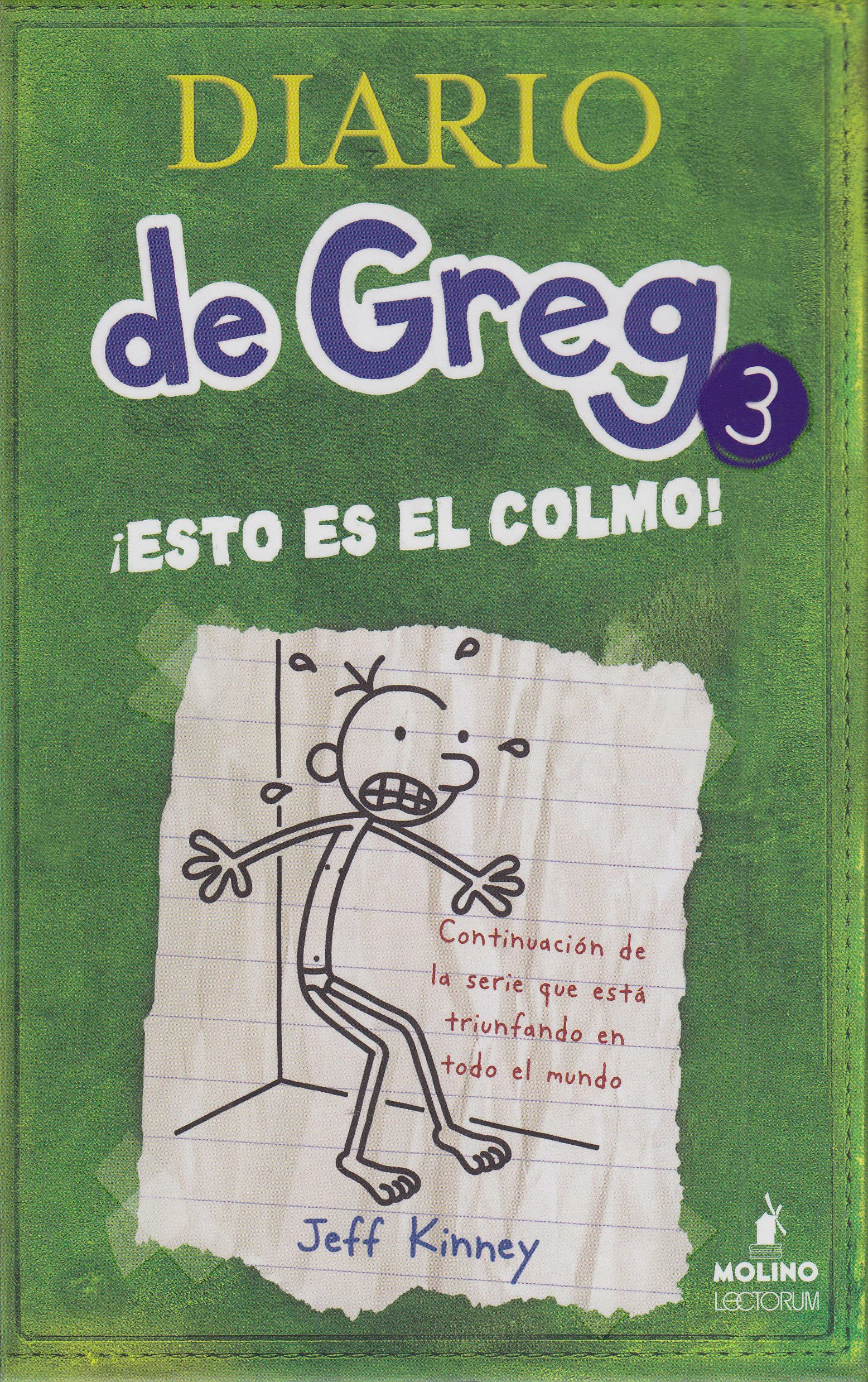 Diario de Greg # 3:¡ Esto es el colmo! (Spanish Edition) by Molino