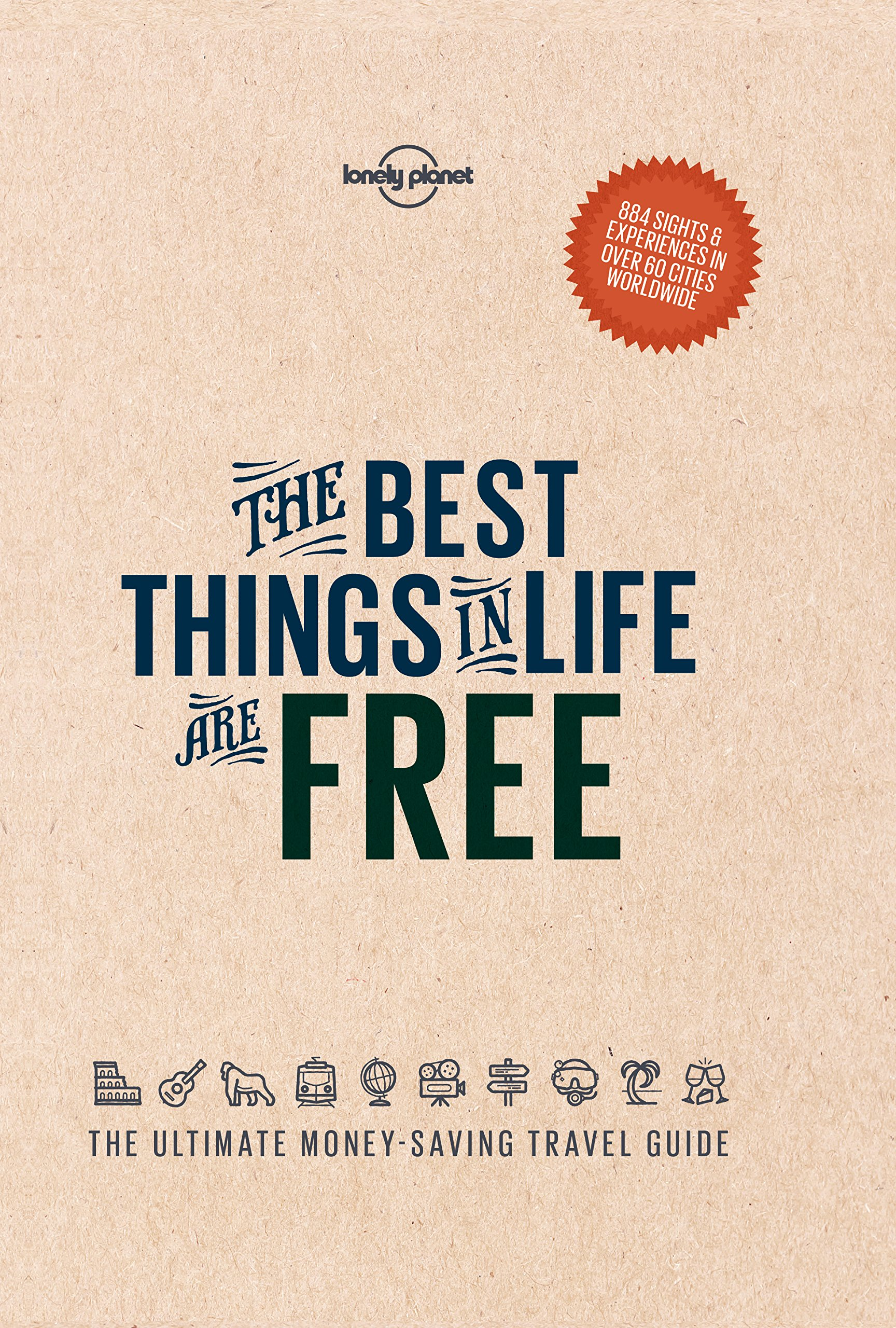 The Best Things In Life Are Free  Lonely Planet   English Edition