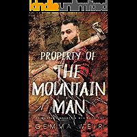 Property Of The Mountain Man (Montana Mountain Men Book 1)