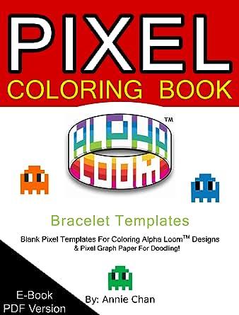 Pixel Coloring Book - Bracelet Templates 6 Essential Sizes [Download]